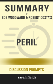 Peril by Bob Woodward & Robert Costa (Discussion Prompts)