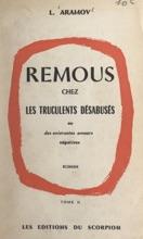 Remous Chez Les Truculents Désabusés Ou Des Enivrantes Amours Négatives (2)