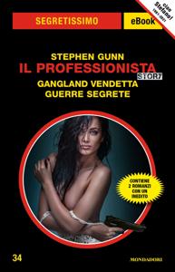 Il Professionista Story. Gangland vendetta - Guerre segrete (Segretissimo) Book Cover