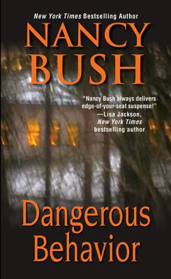 Dangerous Behavior - Nancy Bush book