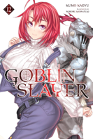 Download and Read Online Goblin Slayer, Vol. 12 (light novel)