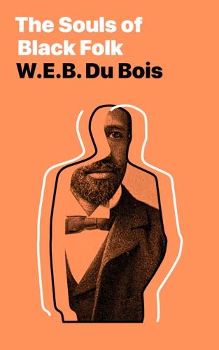 The Souls of Black Folk E-Book Download