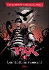 Pax Tome 1  Les Tnbres Avancent