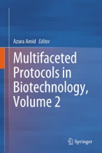 Multifaceted Protocols In Biotechnology, Volume 2