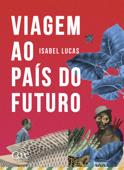 Viagem ao país do futuro Book Cover
