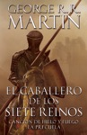 El Caballero De Los Siete Reinos Knight Of The Seven Kingdoms-Spanish