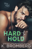 K. Bromberg - Hard to Hold artwork