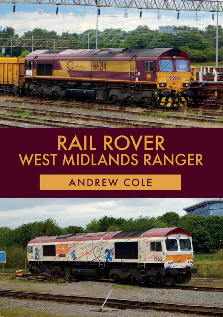Rail Rover West Midlands Ranger By Andrew Cole On Apple Books