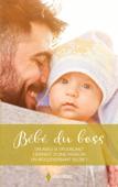 Download and Read Online Bébé du boss