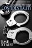 Doctor-Patient Confidentiality: Volume One (Medical Erotic Contemporary Romance)