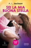 Download and Read Online Sei la mia buona stella