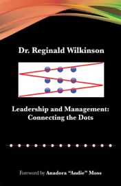 Leadership and Management: Connecting the Dots book