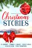 Ev Bishop, Tammy L. Grace, Violet Howe, Judith Keim & Tess Thompson - Heartwarming Small Town Christmas Stories artwork