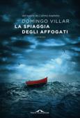 Download and Read Online La spiaggia degli affogati