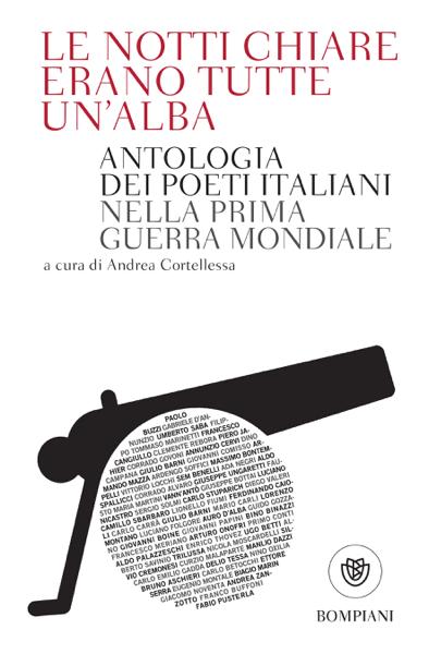 Le notti chiare erano tutte un'alba da Andrea Cortellessa & Various Authors