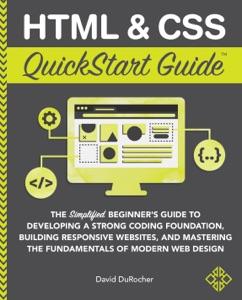 HTML & CSS QuickStart Guide Book Cover