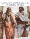 Classical Curriculum  Western Ethics