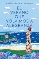 Download and Read Online El verano que volvimos a Alegranza