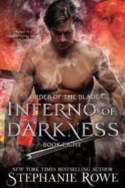 Inferno of Darkness (Order of the Blade) - Stephanie Rowe by  Stephanie Rowe PDF Download
