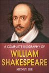 A Complete Biography Of William Shakespeare