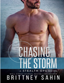 Chasing the Storm (Stealth Ops Book 10) Book Cover