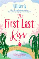 Ali Harris - The First Last Kiss artwork