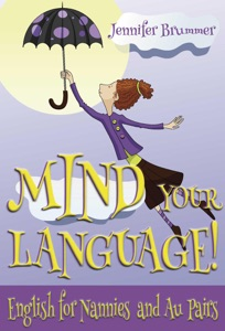 Mind your Language! English for Nannies and Au Pairs Book Cover