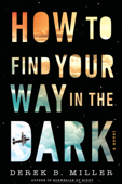 Download and Read Online How to Find Your Way in the Dark