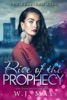 Rise Of The Prophecy