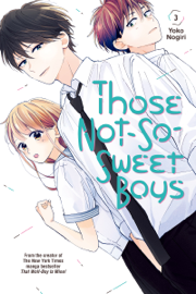 Those Not-So-Sweet Boys volume 3