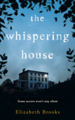 Download and Read Online The Whispering House