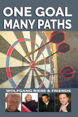 Wolfgang Riebe - One Goal, Many Paths