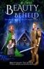 Beauty Beheld: A Retelling Of Hansel And Gretel