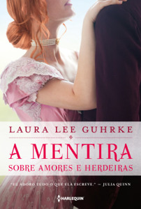 A mentira sobre amores e herdeiras Book Cover