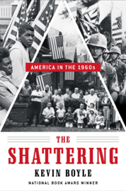 The Shattering: America in the 1960s