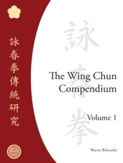 Download The Wing Chun Compendium, Volume One