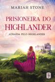 Prisioneira do Highlander Book Cover