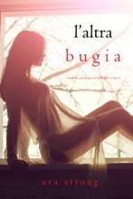 L'altra Bugia (Un Thriller Psicologico Di Stella Fall—Libro 2)