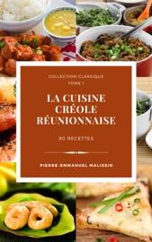 La cuisine créole réunionnaise