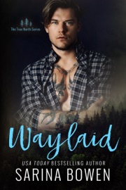 Waylaid - Sarina Bowen by  Sarina Bowen PDF Download