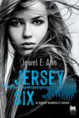 Jersey Six. La miglior vendetta è l'amore Book Cover