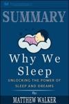 Summary Why We Sleep Unlocking The Power Of Sleep And Dreams