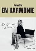 En harmonie. De Camille à Noholita Book Cover