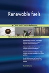 Renewable Fuels A Clear And Concise Reference