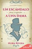 Download and Read Online Un escándalo para conquistar a una dama (Los irresistibles Trevelyan 1)