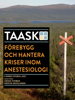 Thomas, Owain - TAASK Förebygg och hantera kriser inom anestesiologi artwork
