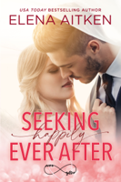 Download and Read Online Seeking Happily Ever After