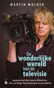 De wonderlijke wereld van de televisie Door Martin Mulder Boekomslag