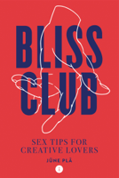 Download and Read Online Bliss Club