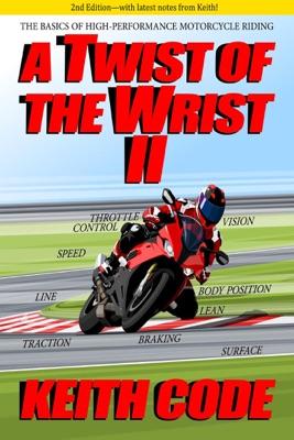 A Twist of the Wrist II 2nd Edition